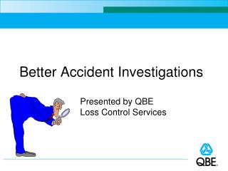 Better Accident Investigations