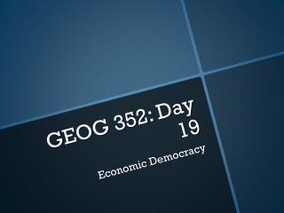 GEOG 352: Day 19
