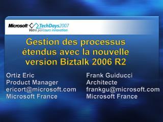 Gestion des processus  tendus avec la nouvelle version Biztalk 2006 R2