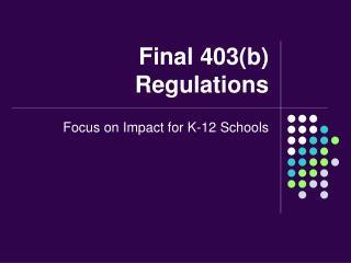 Final 403(b) Regulations