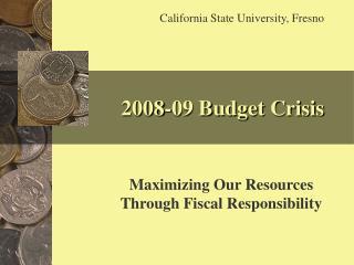 2008-09 Budget Crisis