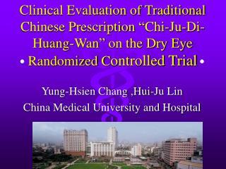 Yung-Hsien Chang ,Hui-Ju Lin China Medical University and Hospital