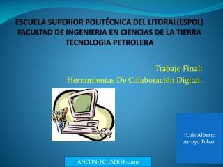 Trabajo Final:  Herramientas De Colaboraci�n Digital.