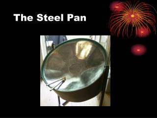 The Steel Pan