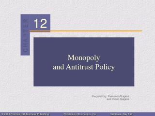 Monopoly and Antitrust Policy
