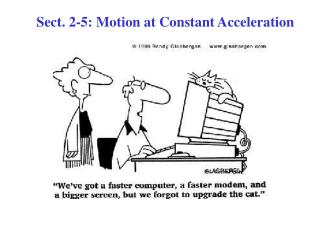 Sect. 2-5: Motion at Constant Acceleration