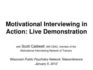 Motivational Interviewing in Action: Live Demonstration