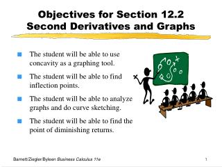 Objectives for Section 12.2  Second Derivatives and Graphs