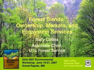 Forest Trends:  Ownership, Markets, and Ecosystem Services