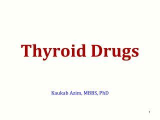 Thyroid Drugs