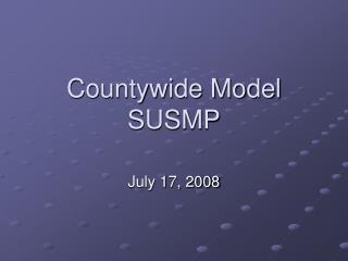 Countywide Model SUSMP