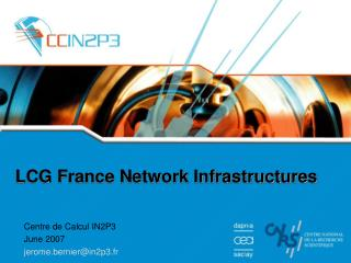 LCG France Network Infrastructures