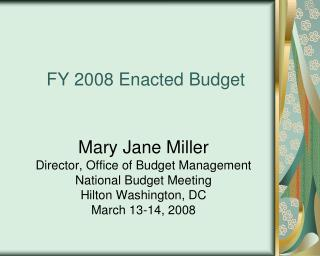 FY 2008 Enacted Budget