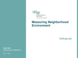 Measuring Neighborhood Environment
