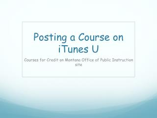 Posting a Course on iTunes U