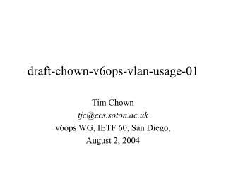 draft-chown-v6ops-vlan-usage-01