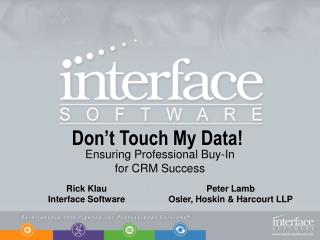 Don�t Touch My Data!