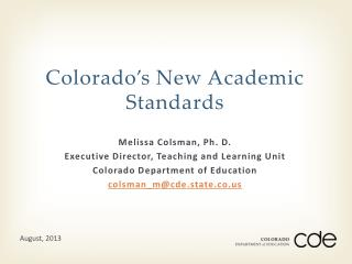 Colorado�s New Academic Standards