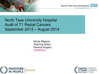 North Tees University Hospital Audit of T1 Rectal Cancers September 2013 – August 2014
