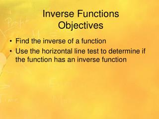 Inverse Functions Objectives