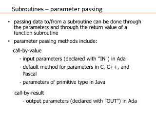 Subroutines  – parameter passing