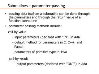 Subroutines  � parameter passing