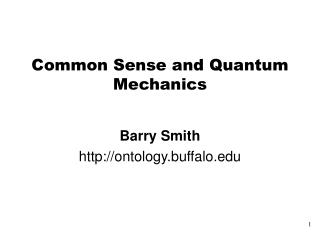 Common Sense and Quantum Mechanics