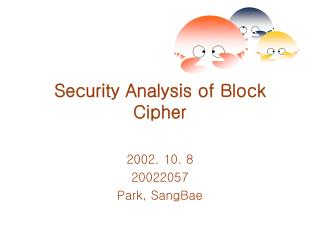 Security Analysis of Block Cipher