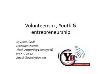 Volunteerism , Youth & entrepreneurship