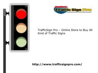 Road Sign for Sale | (877) 897-8664 | TrafficSignPro