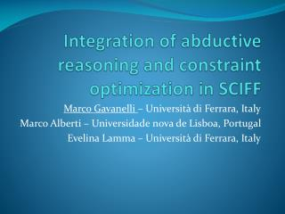 Integration of abductive reasoning and constraint optimization in SCIFF