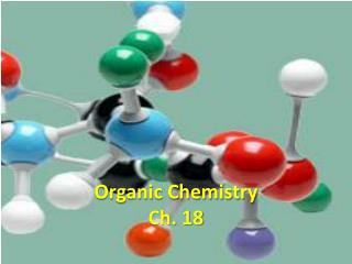 Organic Chemistry Ch. 18