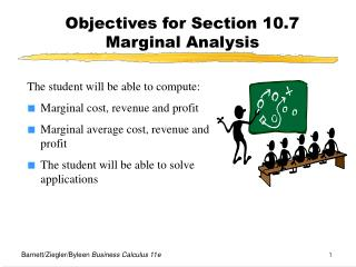 Objectives for Section 10.7  Marginal Analysis