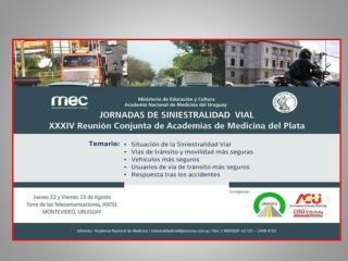 Con Motivo de la XXXIV Reunión Conjunta de las Academias de Medicina del Plata.