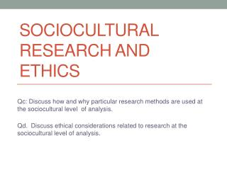 Sociocultural Research and Ethics