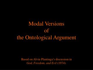 Modal Versions of the Ontological Argument