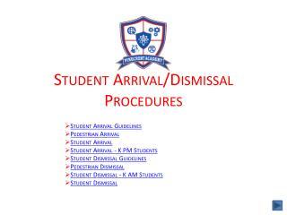 Student Arrival/Dismissal  Procedures