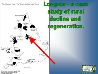 Longnor - a case study of rural decline and  regeneration.
