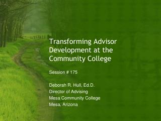 Transforming Advisor Development at the Community College