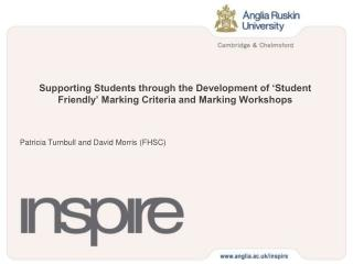 Supporting Students through the Development of  Student Friendly  Marking Criteria and Marking Workshops