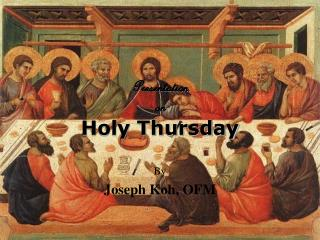 Presentation on Holy Thursday