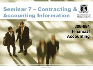 Seminar 7 – Contracting & Accounting Information