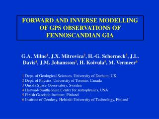 FORWARD AND INVERSE MODELLING OF GPS OBSERVATIONS OF FENNOSCANDIAN GIA
