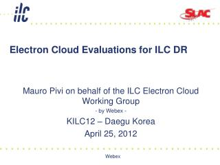 Electron Cloud Evaluations for ILC DR