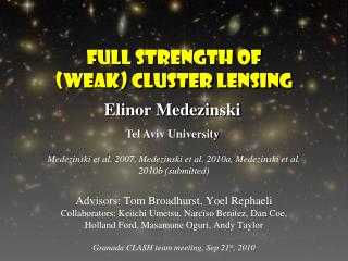 Full strength of (weak) Cluster lensing