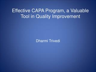 Effective CAPA Program, a Valuable Tool in Quality Improvement