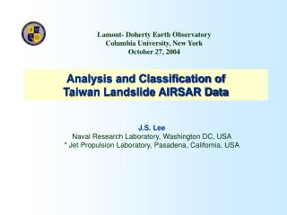 Analysis and Classification of Taiwan Landslide AIRSAR Data