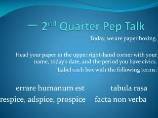 一  2 nd Quarter Pep Talk