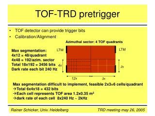 TOF-TRD pretrigger