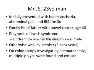 Mr JS, 23yo man